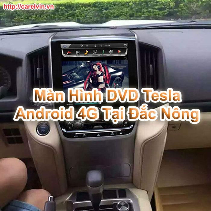 Màn Hình DVD Tesla Android 4G Tại Đắc Nông