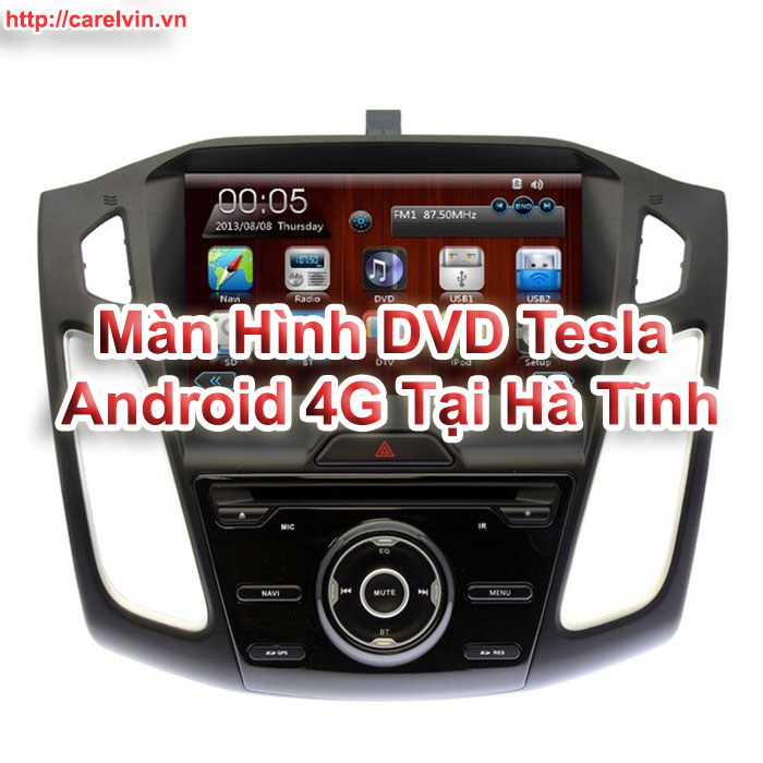 Màn Hình DVD Tesla Android 4G Tại Hà Tĩnh