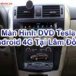Màn Hình DVD Tesla Android 4G Tại Lâm Đồng